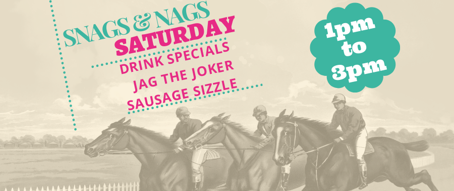 Snags Nags Saturdays2